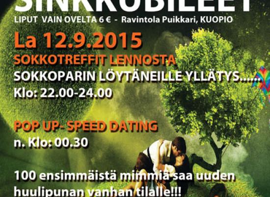 Kuopion Puikkarissa Deittisirkus Sinkkubileet La 12.9. !!!!!