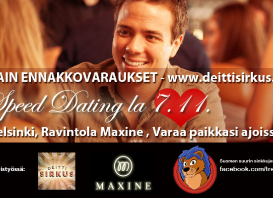 Deittisirkus originaali Speed dating Hki ja Tre 7.11.