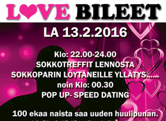 Keravalla Love Bileet 13.2.2016  (Club Cosmopoli)