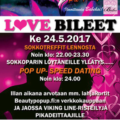 Hämeenlinnan Pilkkeessä Deittisirkus LOVE BILEET/RADALLE.com Pre-Party ke 24.5.