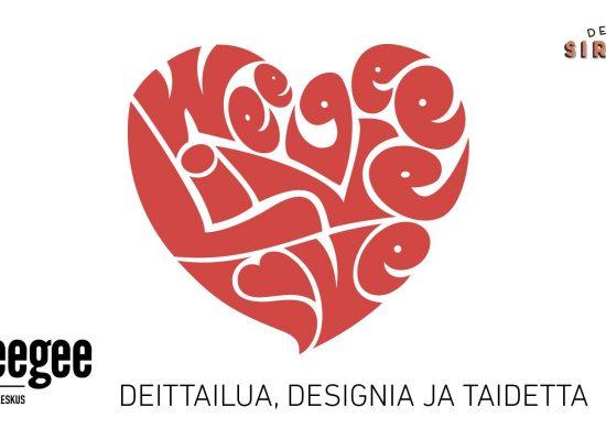 Espoon WEEGEESSÄ LiveLOVE-perjantai 6.3.2020 (Vapaa pääsy) yhteistyössä Deittisirkus